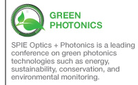 Attend SPIE Optics + Photonics - the leading conference on Green Photonics