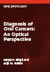 Diagnosis of Oral Cancers: An Optical Perspective