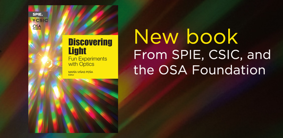 Cover image of Discovering Light, a co-publishing effort from SPIE, CSIC, and the OSA Foundation.