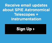Receive email updates on SPIE Astronomical Telescopes and Instrumentation.