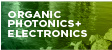 Organic Photonics+Electronics