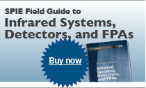Purchase SPIE Field Guide to IR Systems, Detectors and FPAs