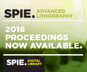 SPIE Advanced Lithography 2016 Proceedings Available