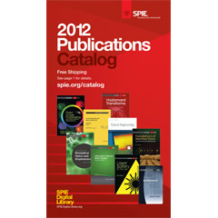 2012 SPIE Publications Catalog