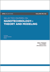 Selected Papers on Nanotechnology-Theory and Modeling
