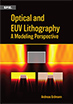 Optical and EUV Lithography: A Modeling Perspective