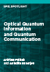 Optical Quantum Information and Quantum Communication