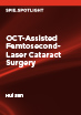 OCT-Assisted Femtosecond-Laser Cataract Surgery