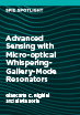 Advanced Sensing with Micro-optical Whispering-Gallery-Mode Resonators