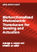 Biofunctionalized Photoelectric Transducers for Sensing and Actuation