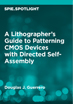 A Lithographer's Guide to Patterning CMOS Devices with Directed Self-Assembly