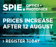 SPIE Optics + Photonics 2016 | Register Today!