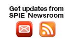 Get updates from SPIE Newsroom