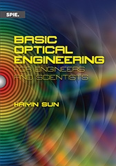 Basic Optical Engineering for Engineers and Scientists ...