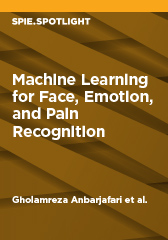 Machine Learning for Face, Emotion, and Pain Recognition   (2018